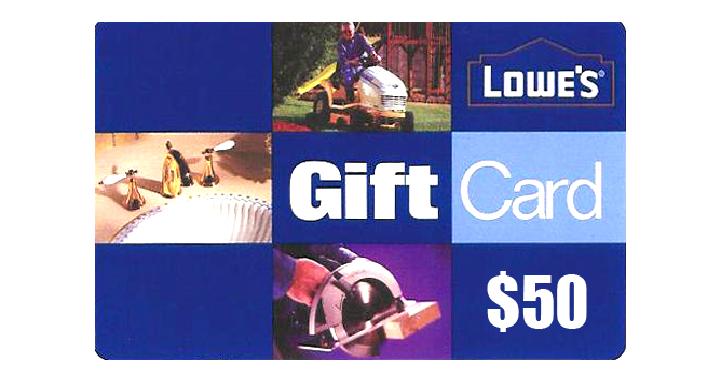 $50 Lowe's Gift Card - Giveaway Joe